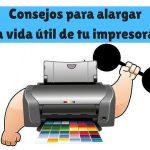 Consejos para alargar la vida útil de tu impresora.