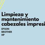 Limpieza y mantenimiento cabezales impresión 1