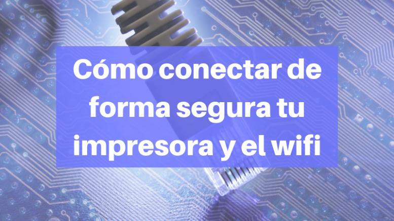 conectar la impresoras en red y el wifi