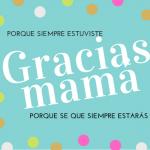 ¡Felicidades mamá!