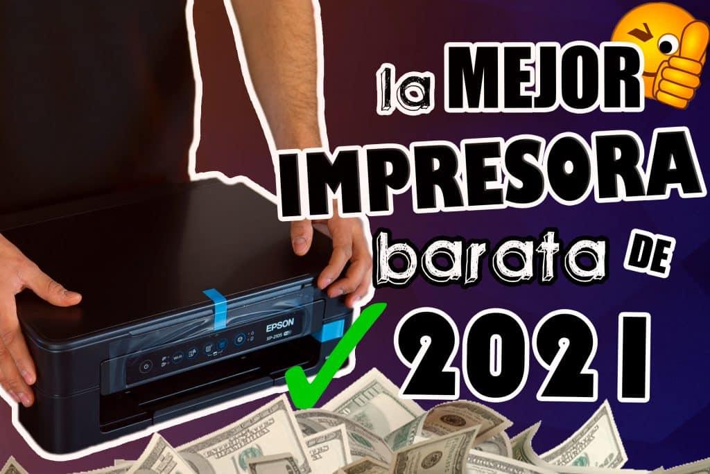 Mejor impresora barata 2021